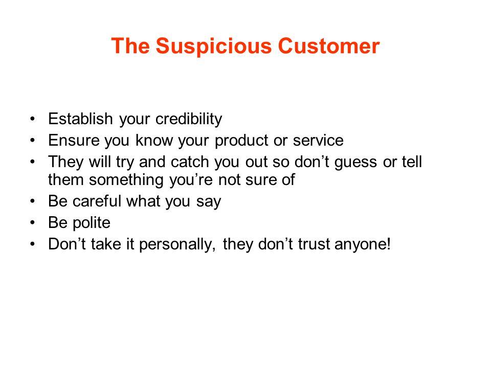 The Suspicious Customer