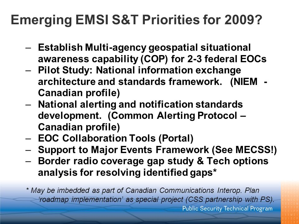 Emerging EMSI S&T Priorities for 2009