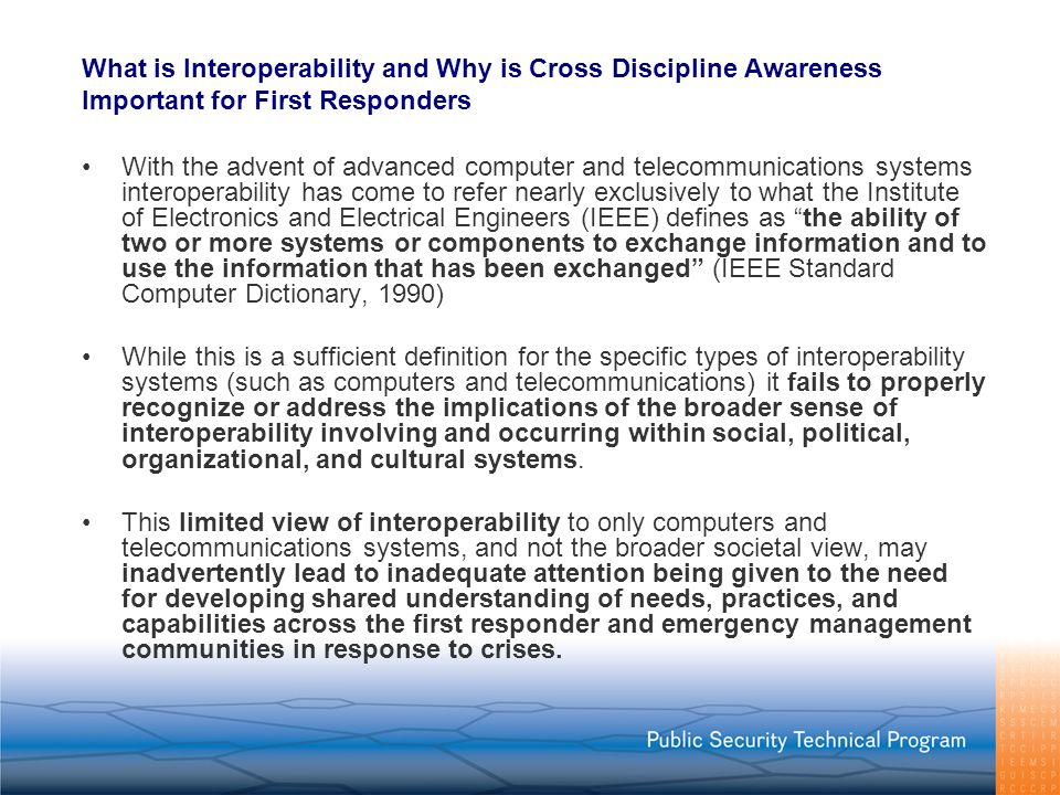 What is Interoperability and Why is Cross Discipline Awareness Important for First Responders
