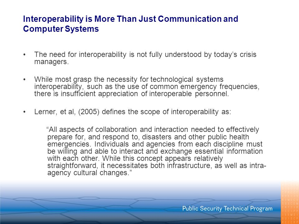 Interoperability is More Than Just Communication and Computer Systems