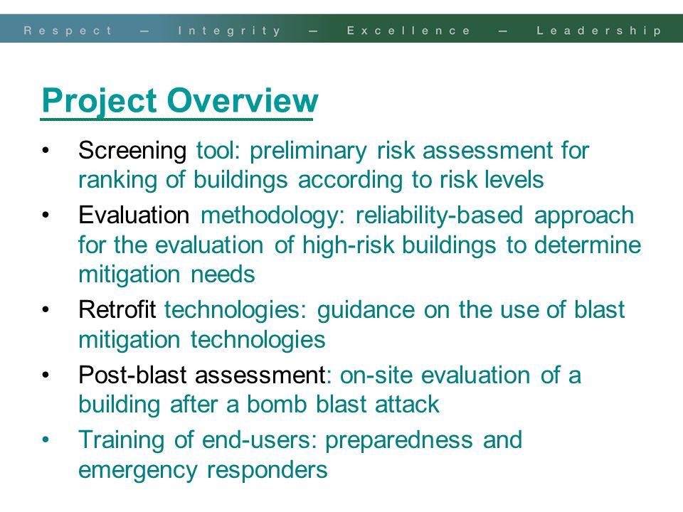 Project Overview Screening tool: preliminary risk assessment for ranking of buildings according to risk levels.
