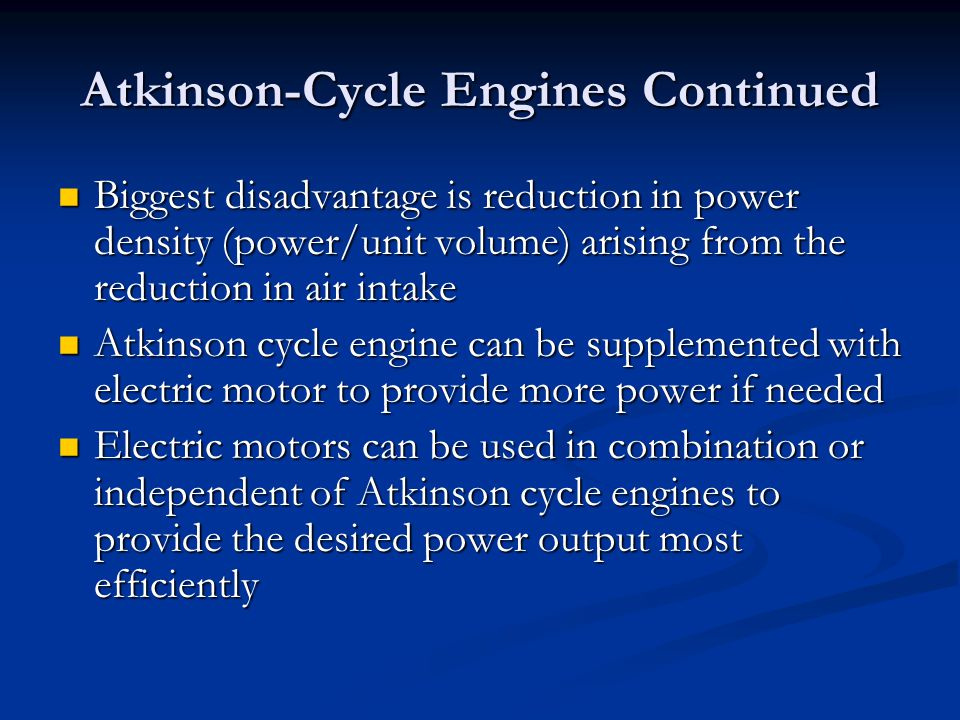 Atkinson-Cycle Engines Continued