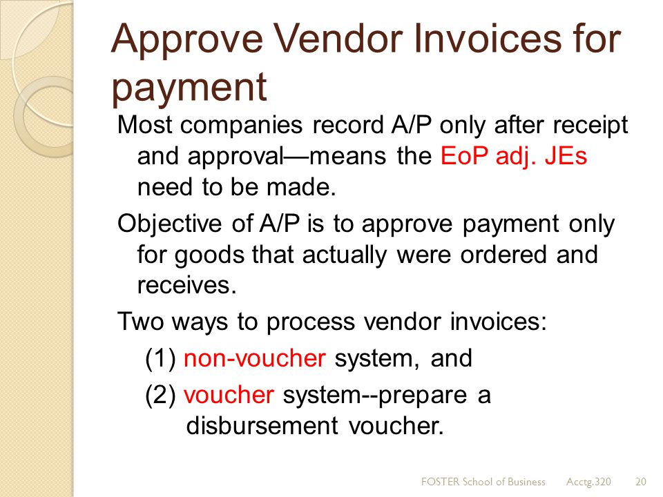 Approve Vendor Invoices for payment
