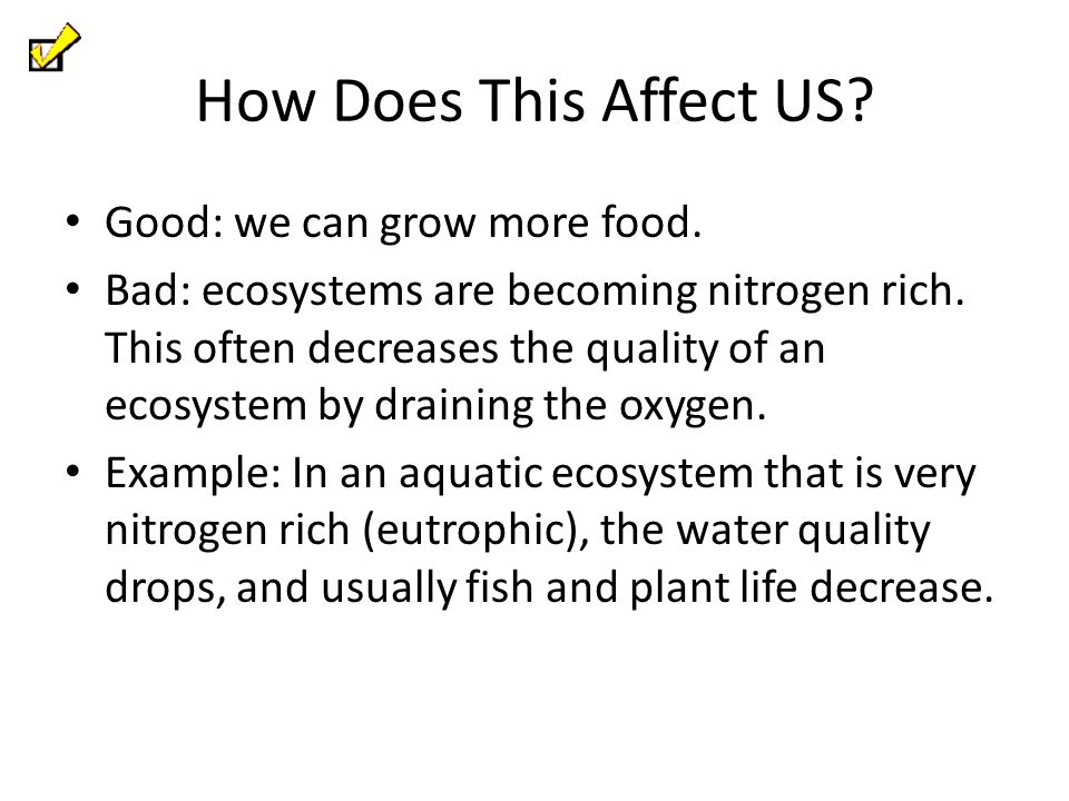 How Does This Affect US Good: we can grow more food.