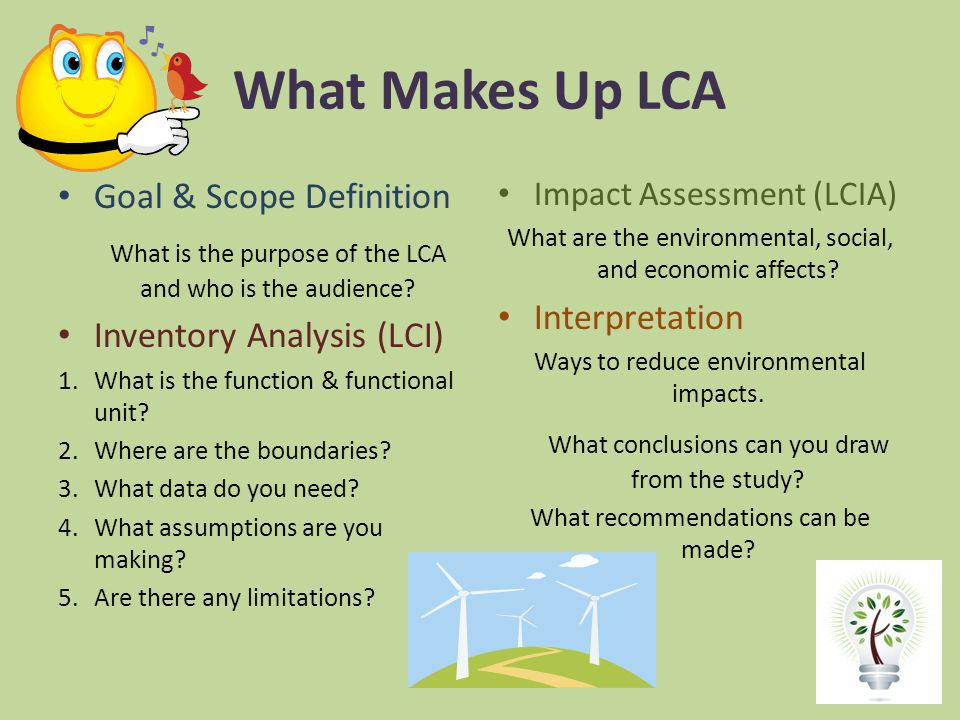What Makes Up LCA Goal & Scope Definition