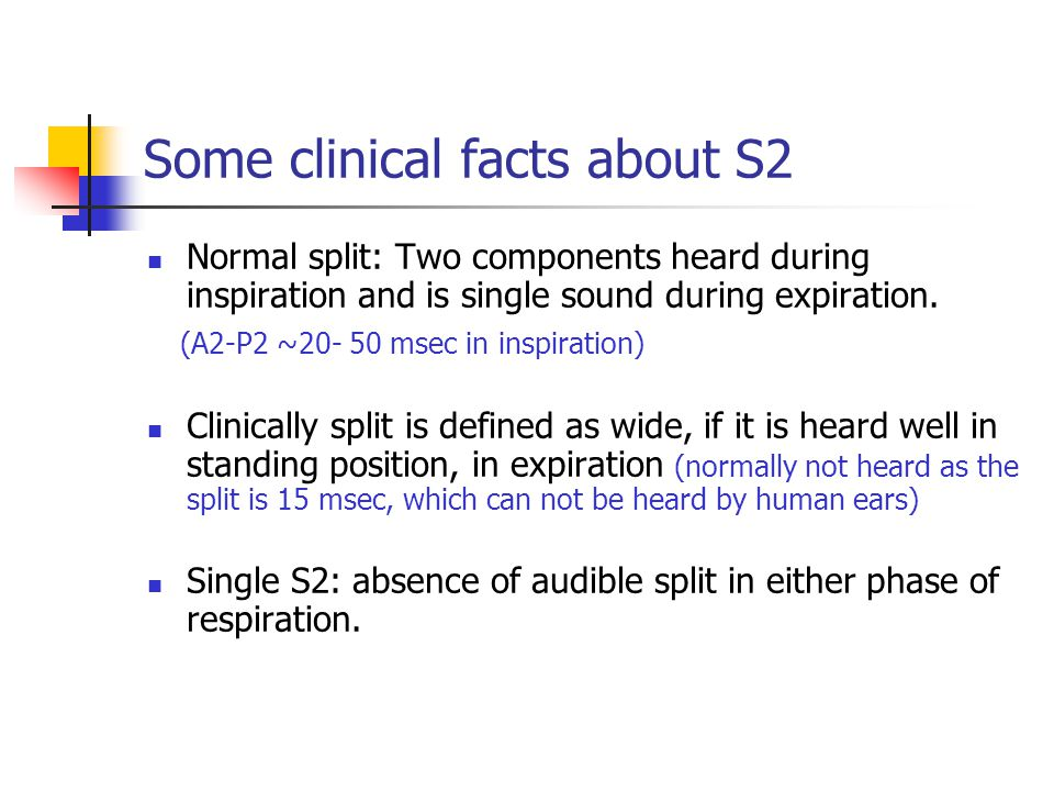 Some clinical facts about S2