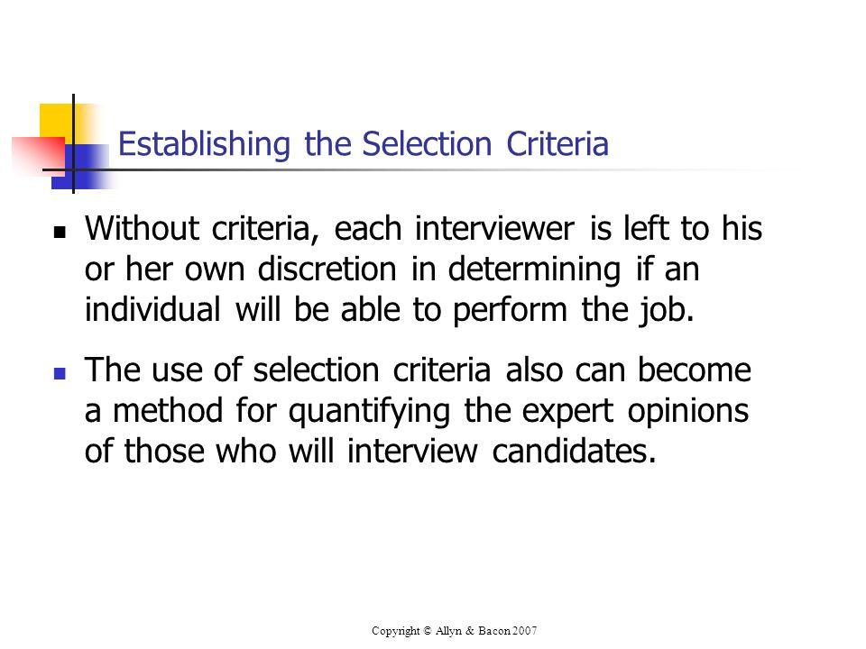 Establishing the Selection Criteria