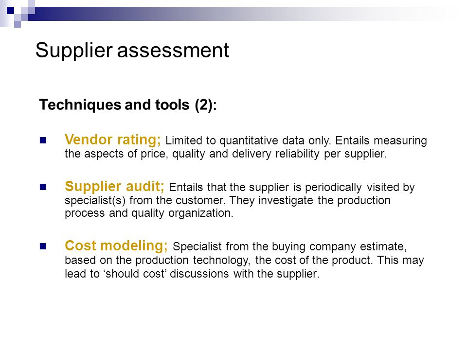 Supplier assessment Techniques and tools (2):