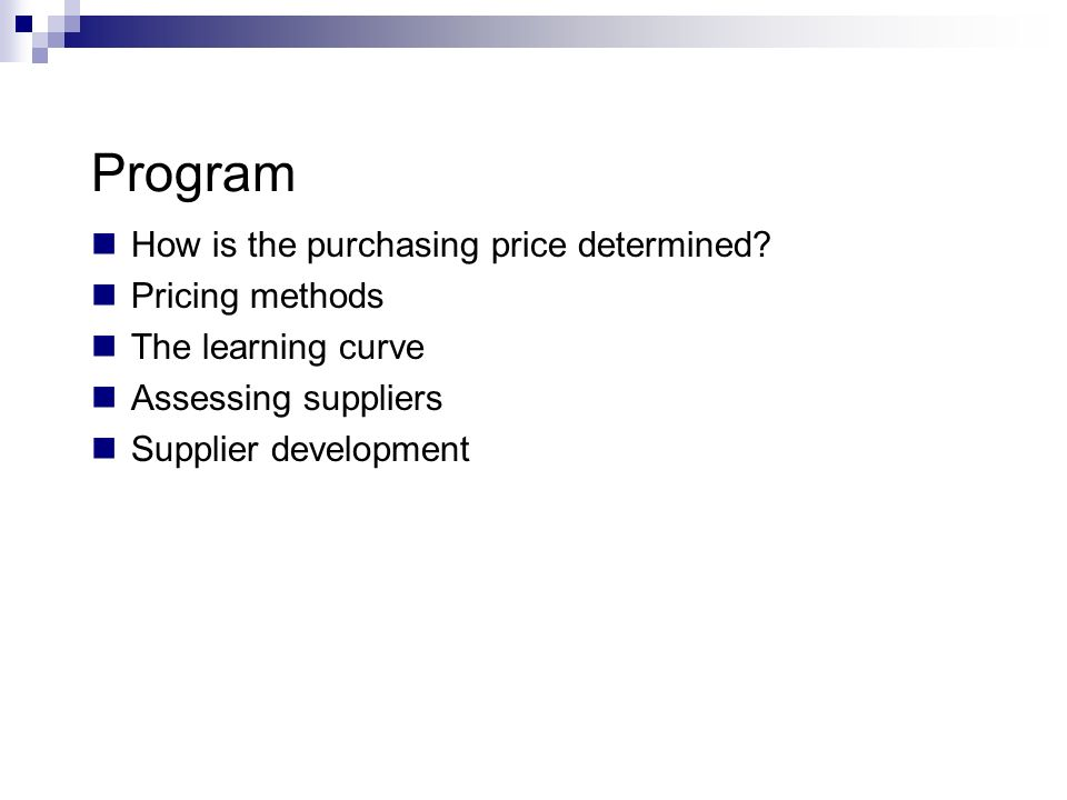 Program How is the purchasing price determined Pricing methods