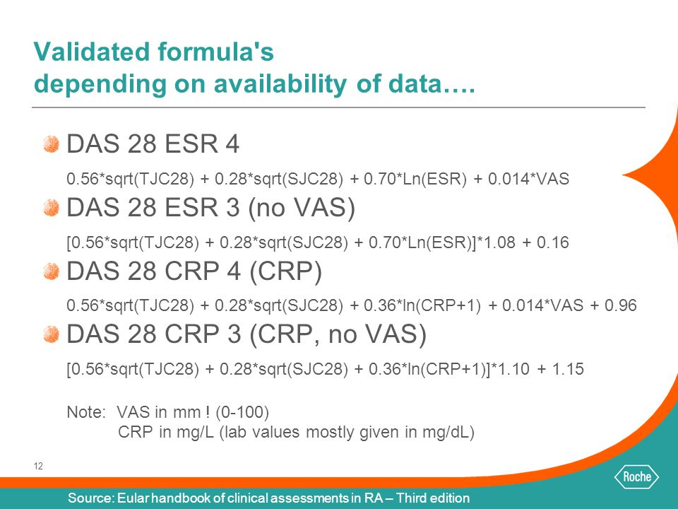 Validated formula s depending on availability of data….