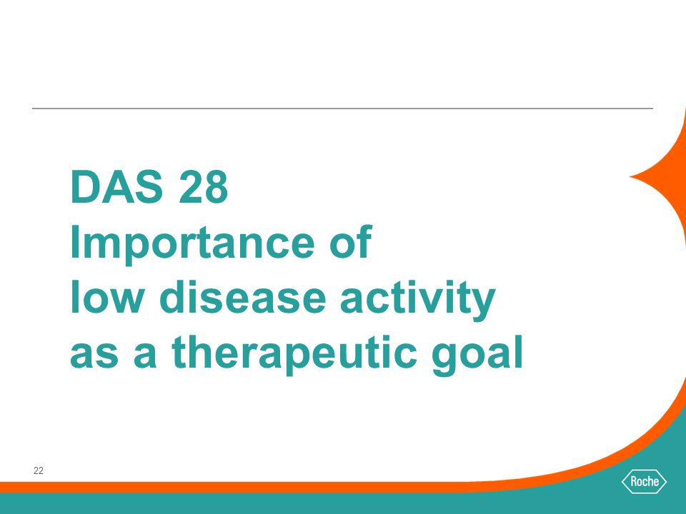 DAS 28 Importance of low disease activity as a therapeutic goal