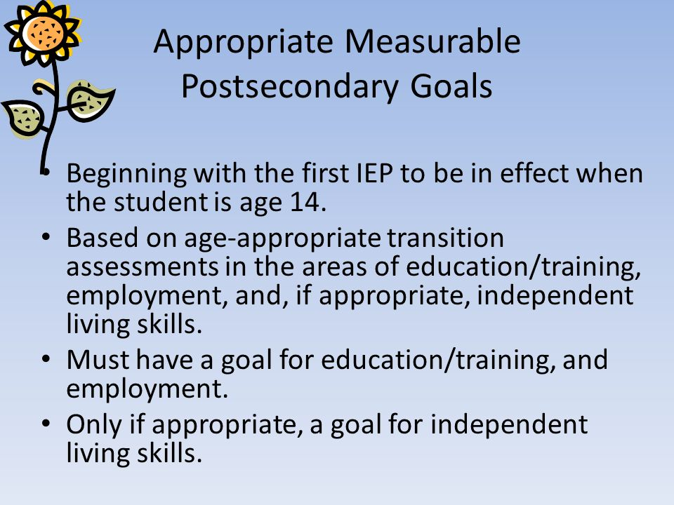 Appropriate Measurable Postsecondary Goals