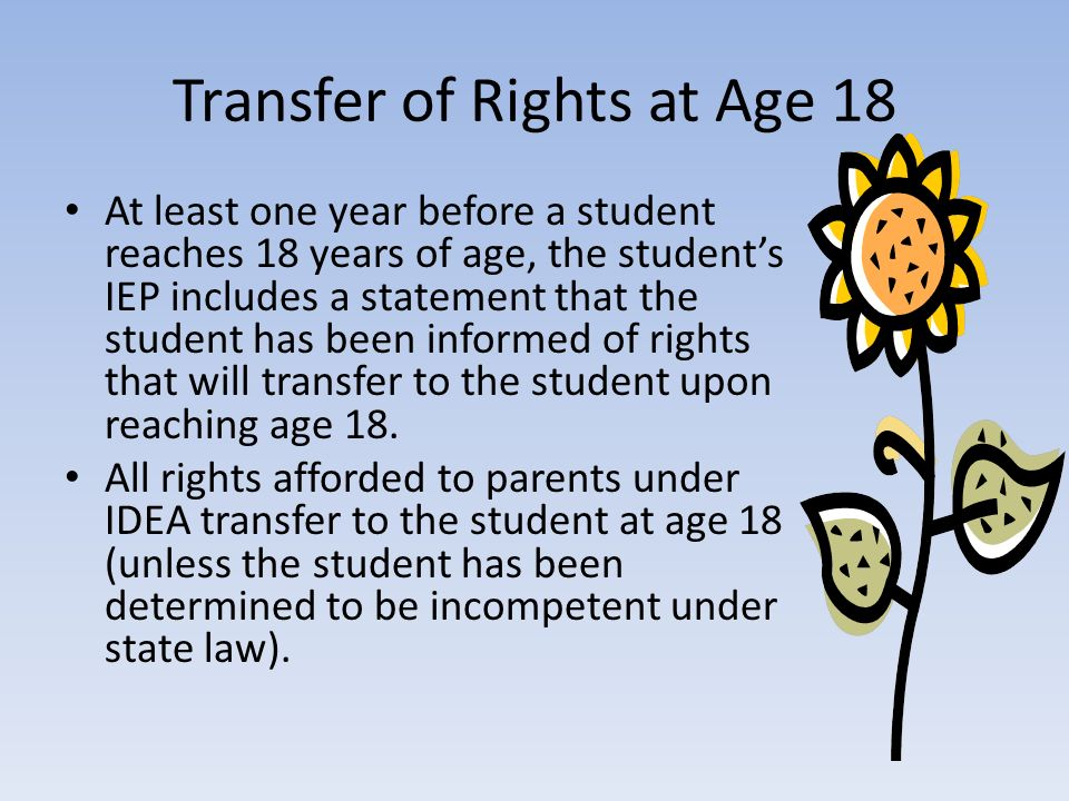 Transfer of Rights at Age 18