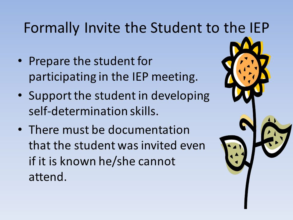 Formally Invite the Student to the IEP