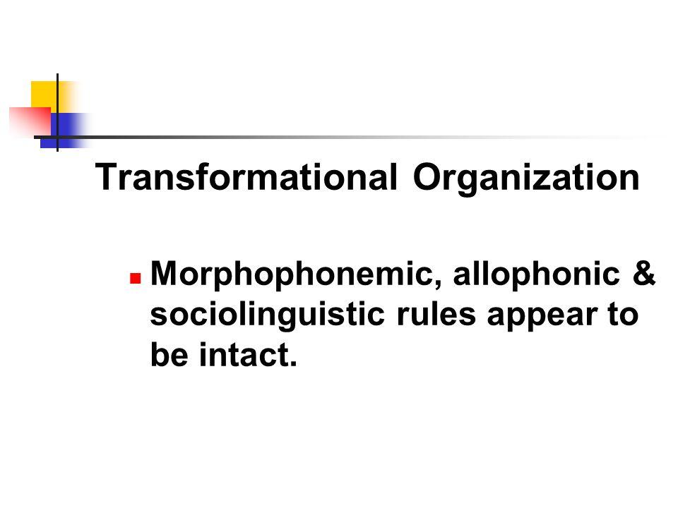 Transformational Organization