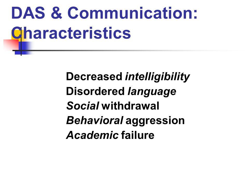 DAS & Communication: Characteristics