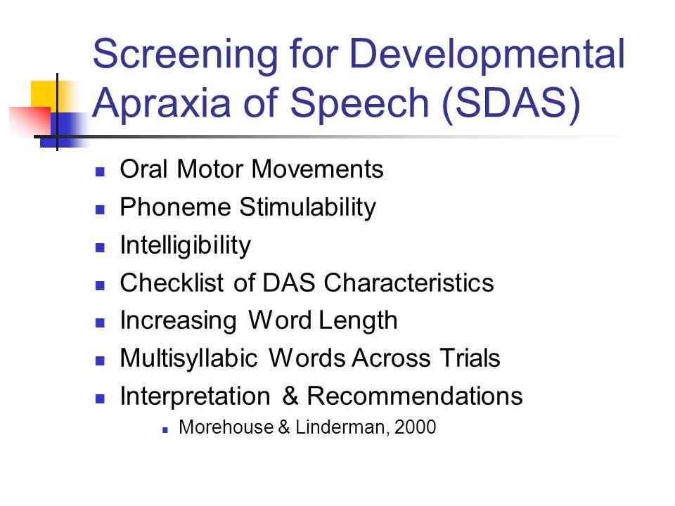 Screening for Developmental Apraxia of Speech (SDAS)