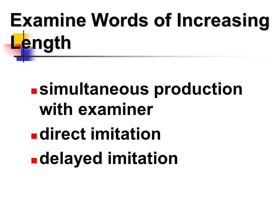 Examine Words of Increasing Length