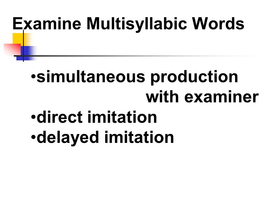 Examine Multisyllabic Words