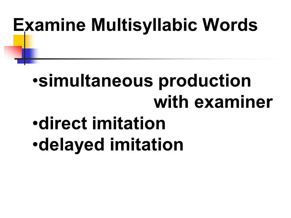 Examine Multisyllabic Words