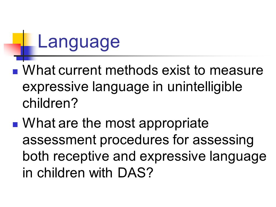 Language What current methods exist to measure expressive language in unintelligible children