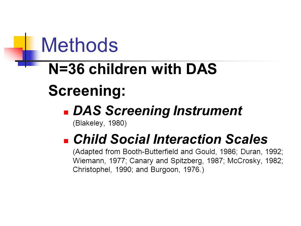 Methods N=36 children with DAS Screening: