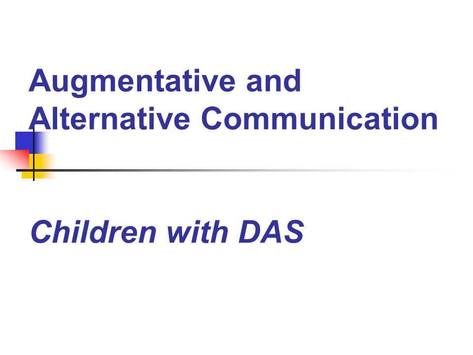 Augmentative and Alternative Communication Children with DAS