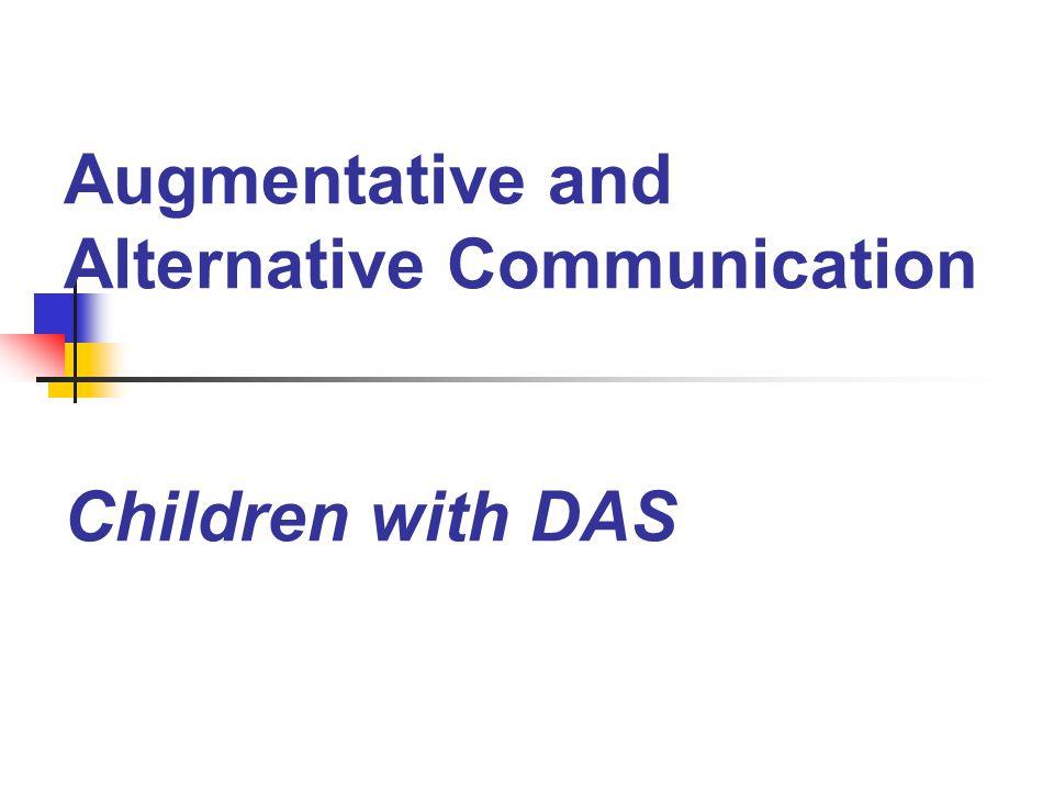 Augmentative and Alternative Communication Children with DAS