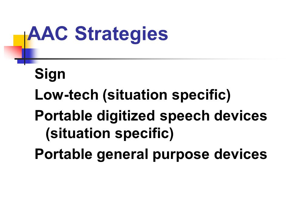 AAC Strategies Sign Low-tech (situation specific)