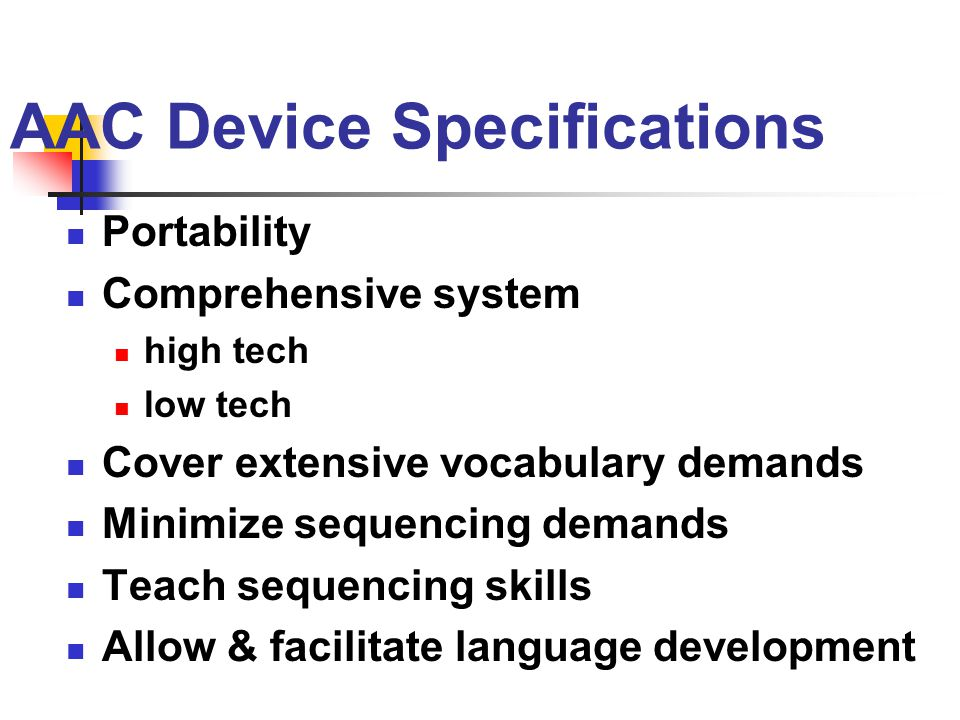 AAC Device Specifications