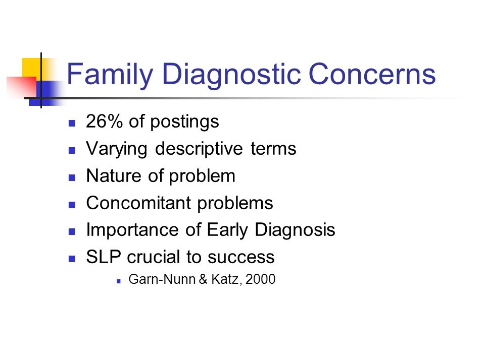 Family Diagnostic Concerns