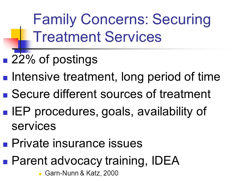 Family Concerns: Securing Treatment Services