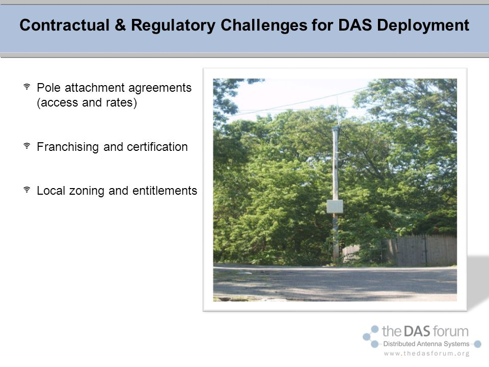 Contractual & Regulatory Challenges for DAS Deployment