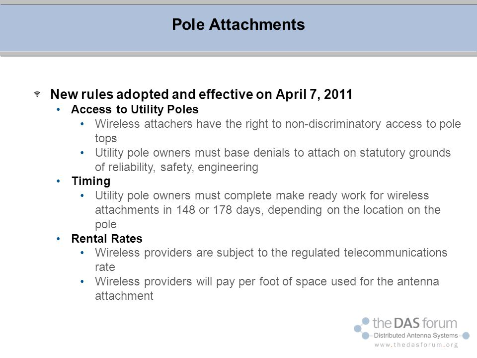 Pole Attachments New rules adopted and effective on April 7, 2011