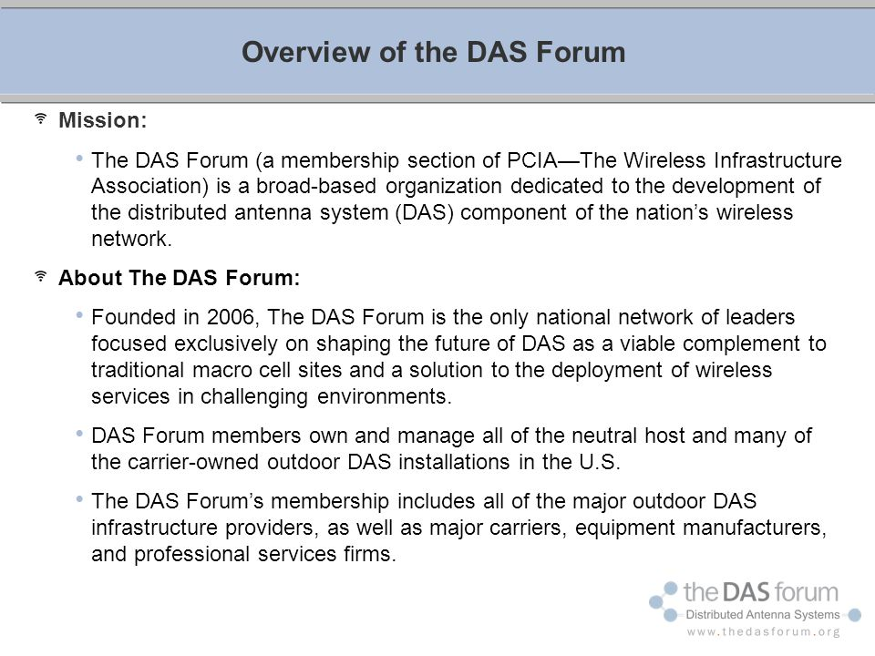 Overview of the DAS Forum