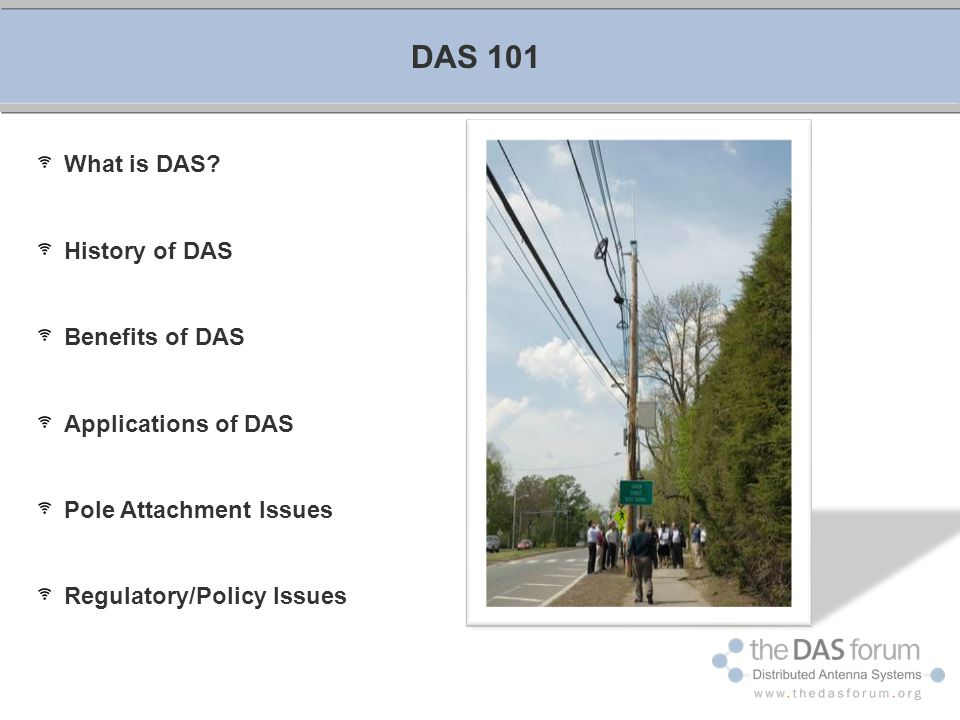 DAS 101 What is DAS History of DAS Benefits of DAS