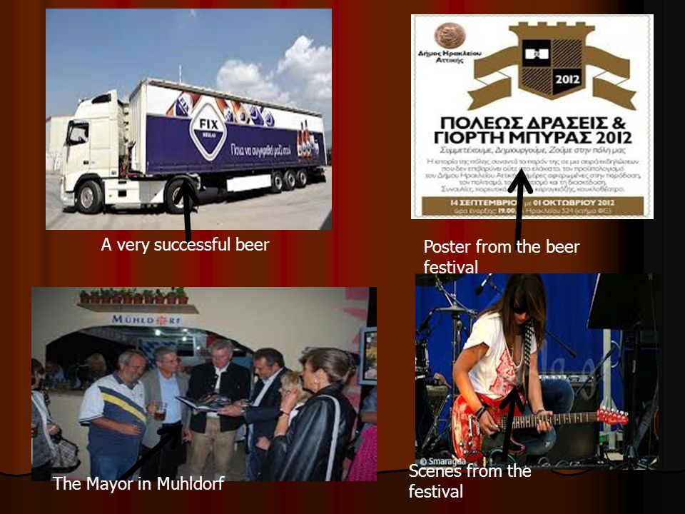 A very successful beer Poster from the beer festival Scenes from the festival The Mayor in Muhldorf