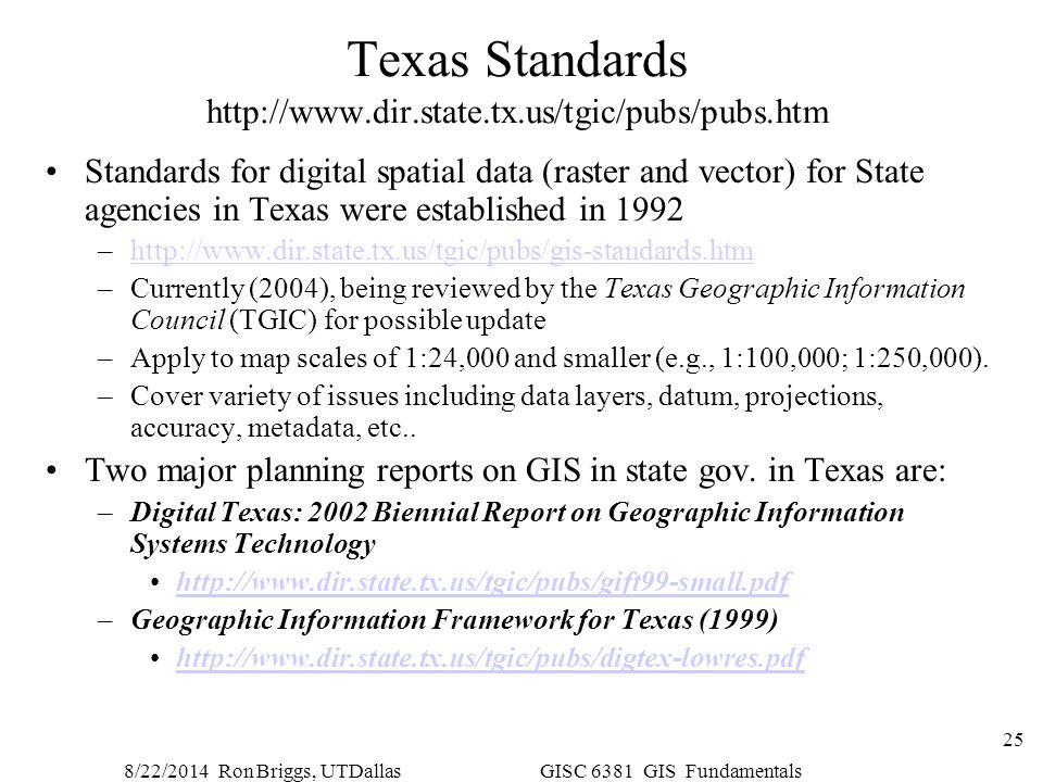 Texas Standards http://www.dir.state.tx.us/tgic/pubs/pubs.htm