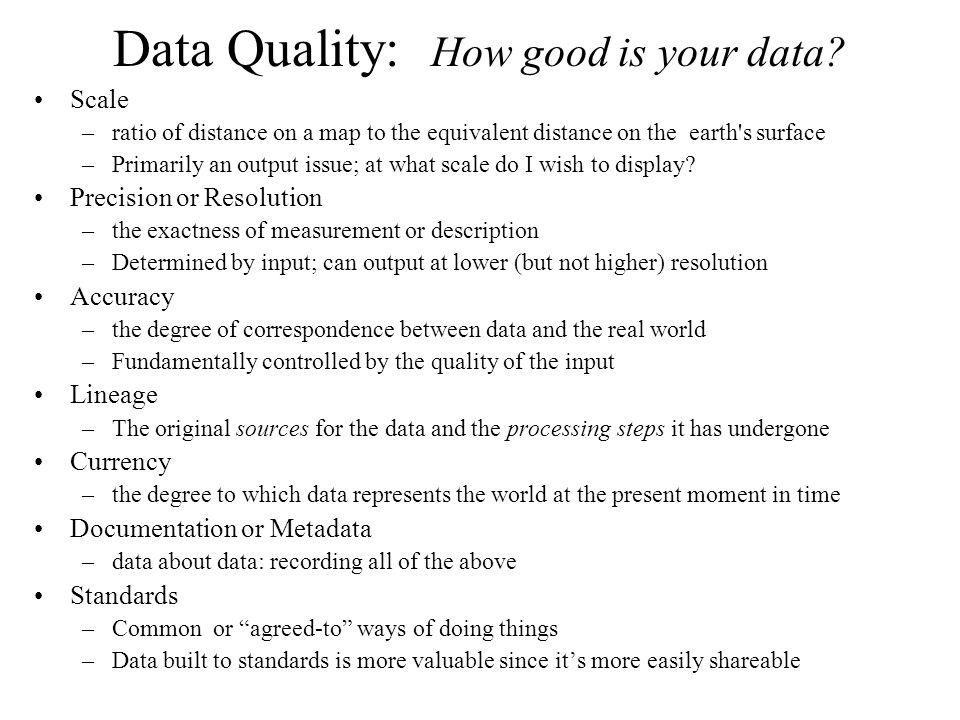 Data Quality: How good is your data