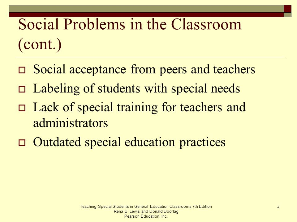 Social Problems in the Classroom (cont.)