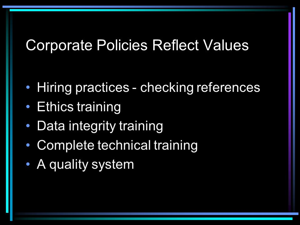 Corporate Policies Reflect Values