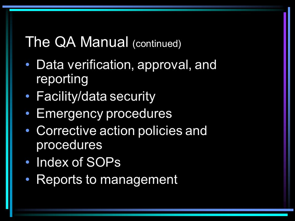 The QA Manual (continued)