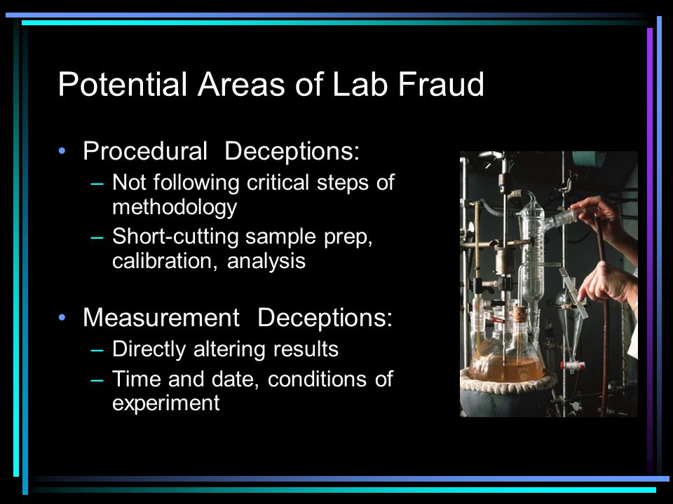 Potential Areas of Lab Fraud