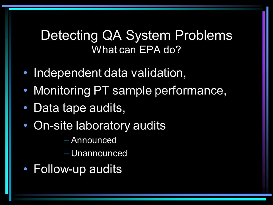 Detecting QA System Problems What can EPA do
