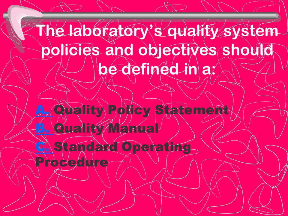 The laboratory's quality system policies and objectives should be defined in a: