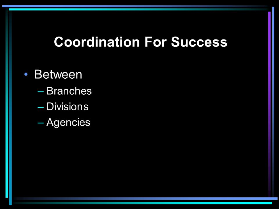 Coordination For Success
