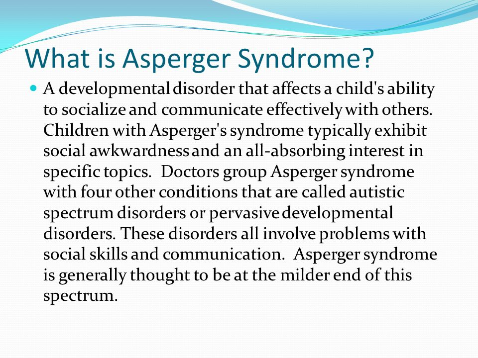 What is Asperger Syndrome
