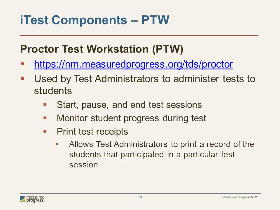 iTest Components – PTW Proctor Test Workstation (PTW)