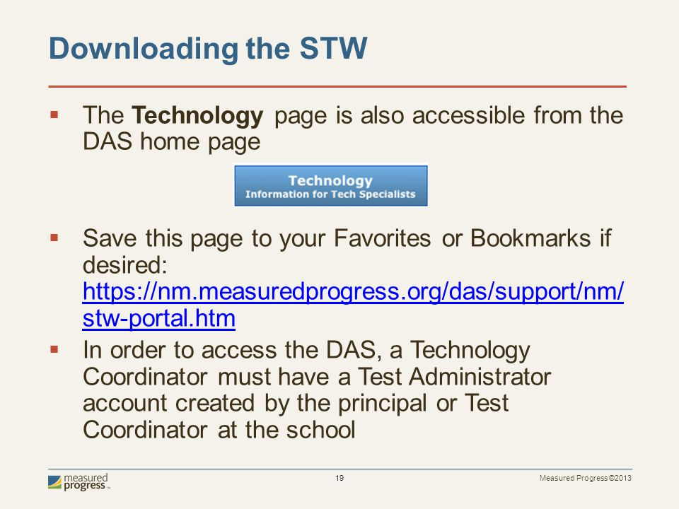 4/5/2017 Downloading the STW. The Technology page is also accessible from the DAS home page.
