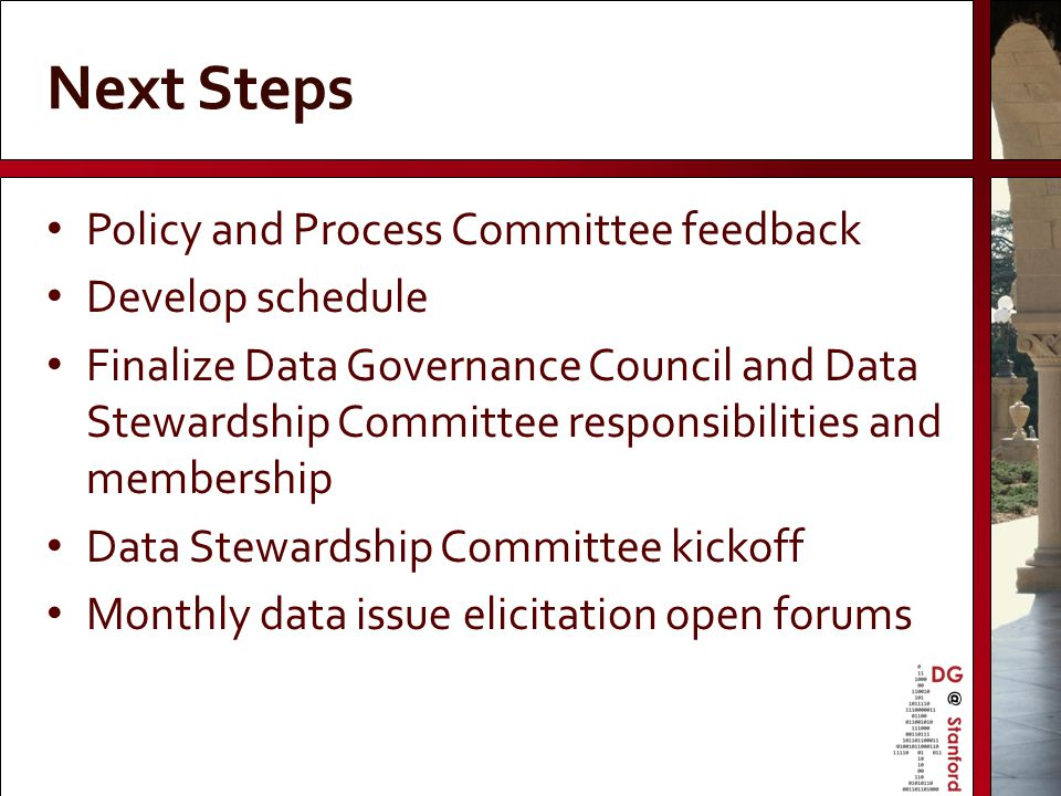 Next Steps Policy and Process Committee feedback Develop schedule